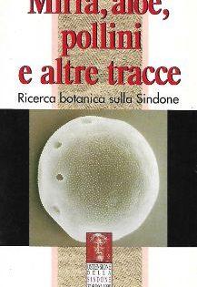 Silvano Scannerini, Mirra, aloe, pollini e altre tracce.